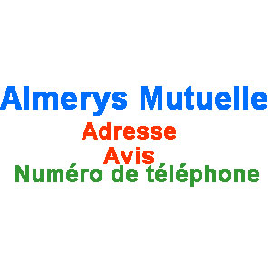 almerys mutuelle sant adresse avis numero telephone. Black Bedroom Furniture Sets. Home Design Ideas